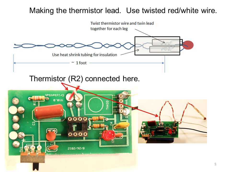 Making the thermistor lead. Use twisted red/white wire.
