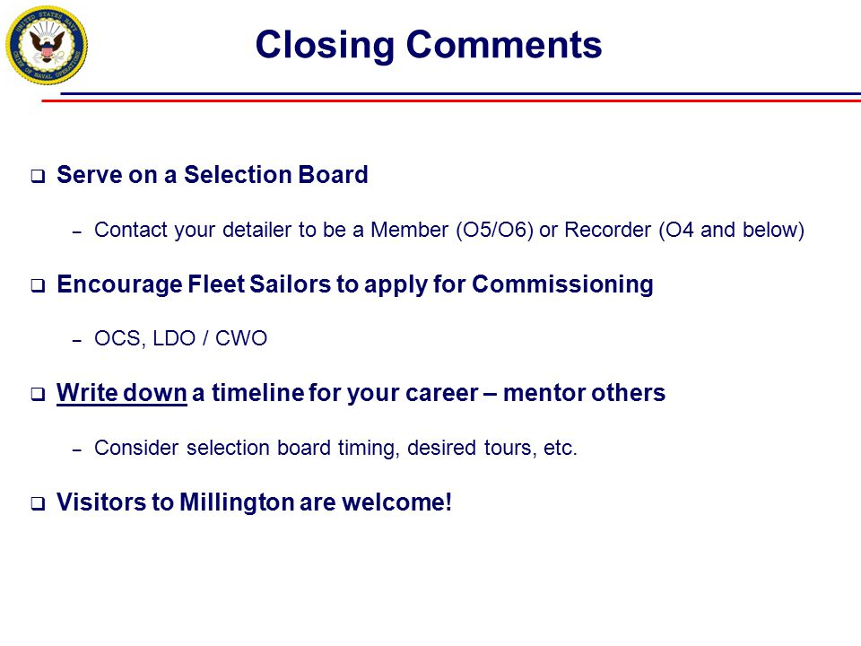 Closing Comments Serve on a Selection Board
