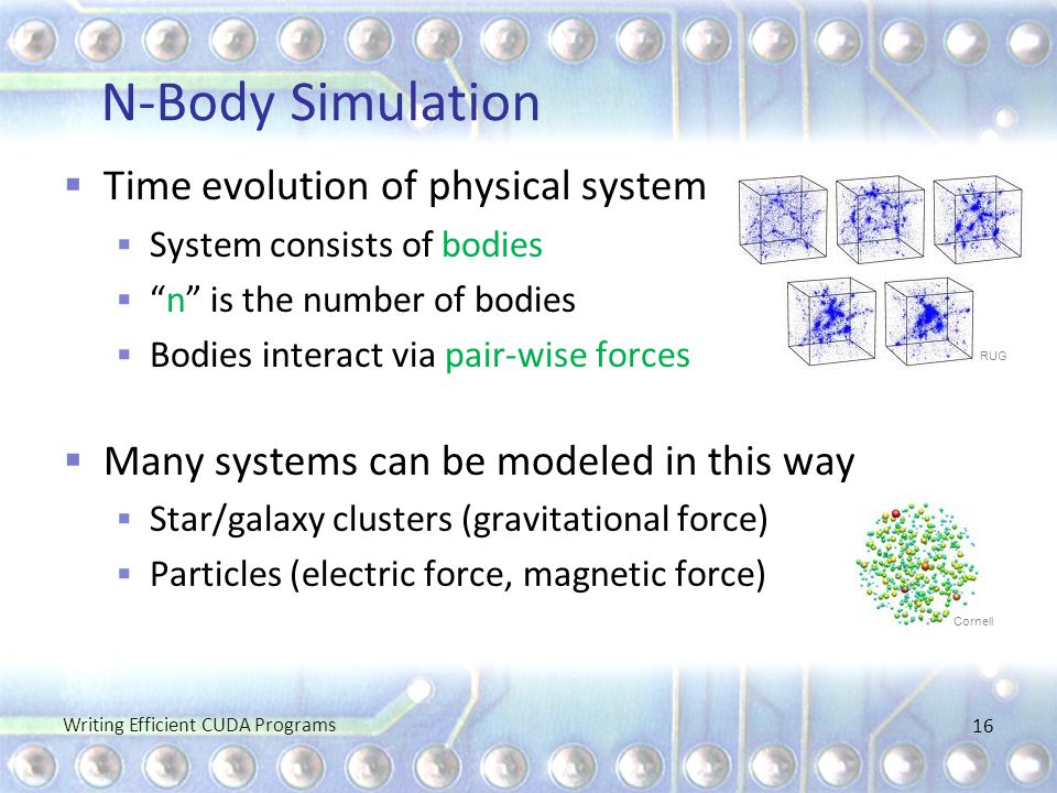 N-Body Simulation Time evolution of physical system