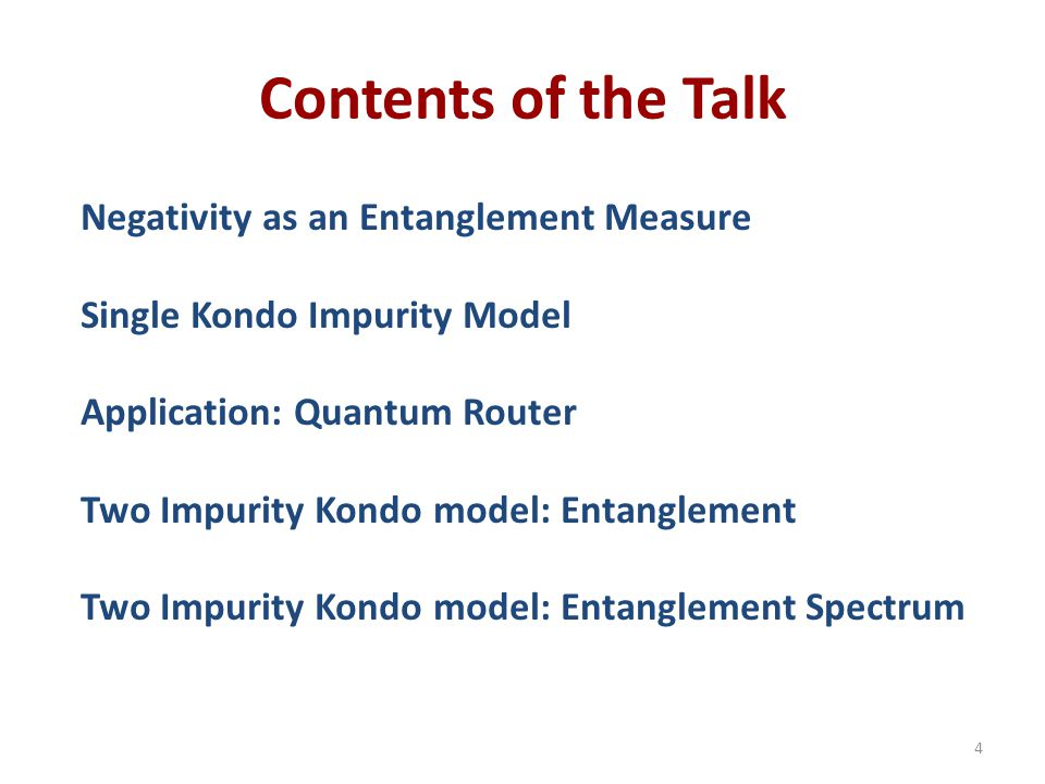 Contents of the Talk Negativity as an Entanglement Measure