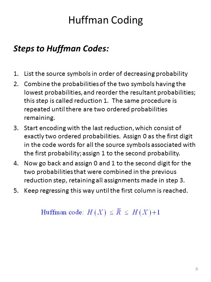 Huffman Coding Steps to Huffman Codes: