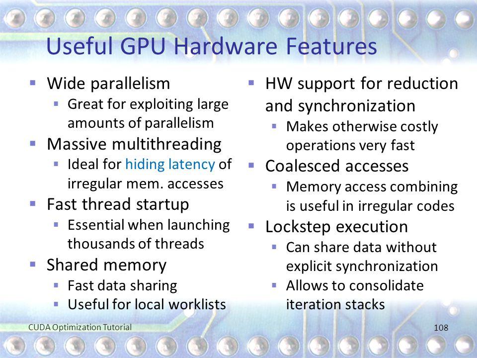 Useful GPU Hardware Features