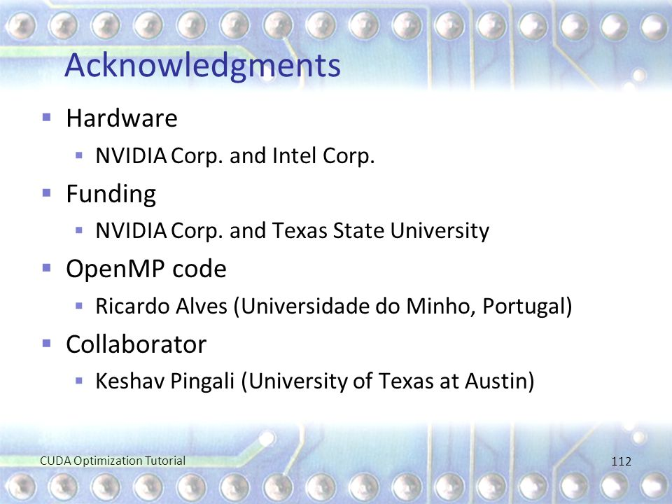 Acknowledgments Hardware Funding OpenMP code Collaborator