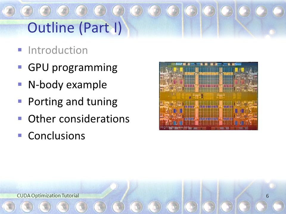 Outline (Part I) Introduction GPU programming N-body example