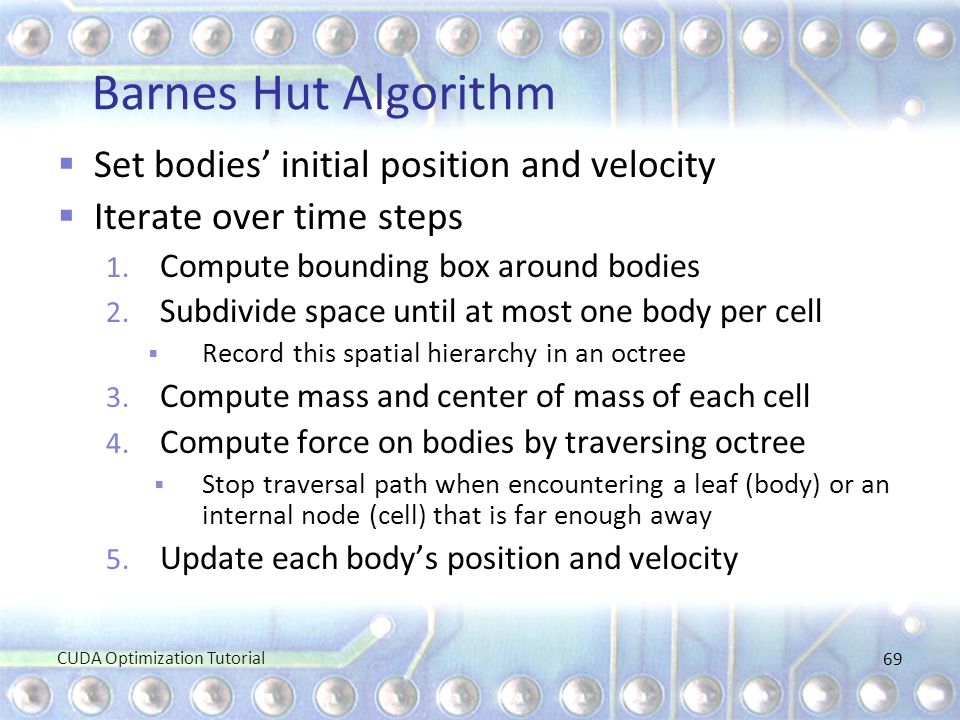 Barnes Hut Algorithm Set bodies' initial position and velocity