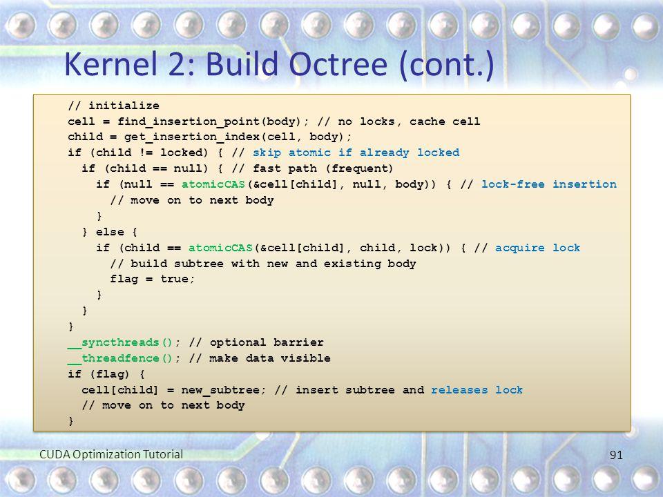 Kernel 2: Build Octree (cont.)