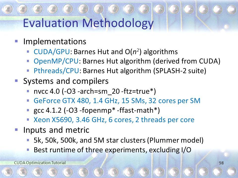 Evaluation Methodology