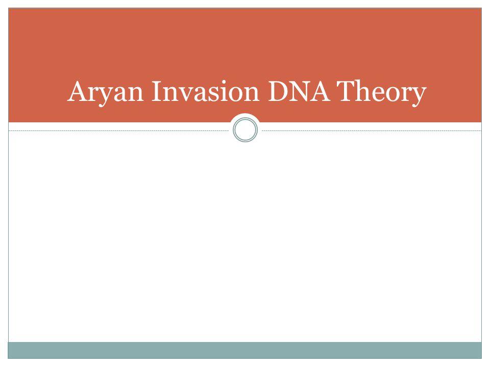 Aryan Invasion DNA Theory