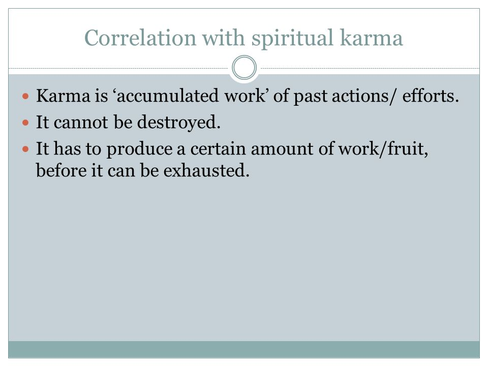 Correlation with spiritual karma
