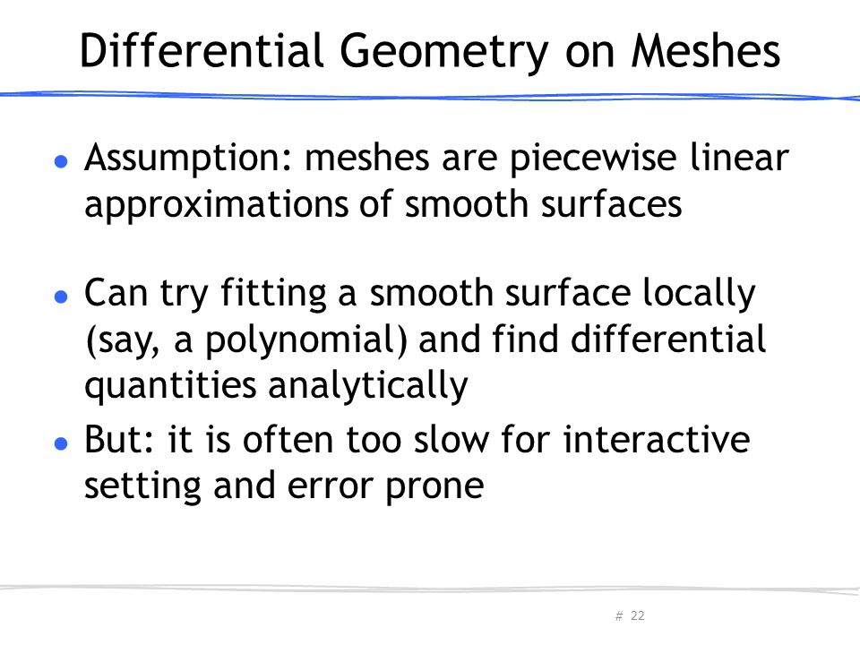Differential Geometry on Meshes