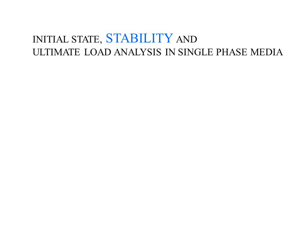 INITIAL STATE, STABILITY AND