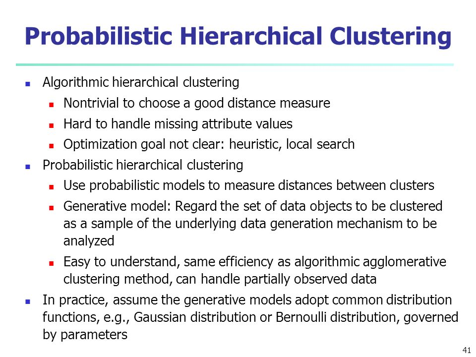 Probabilistic Hierarchical Clustering