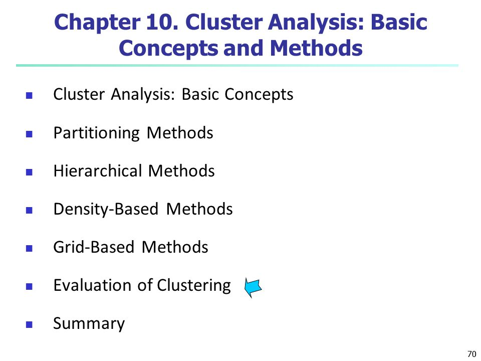 Chapter 10. Cluster Analysis: Basic Concepts and Methods