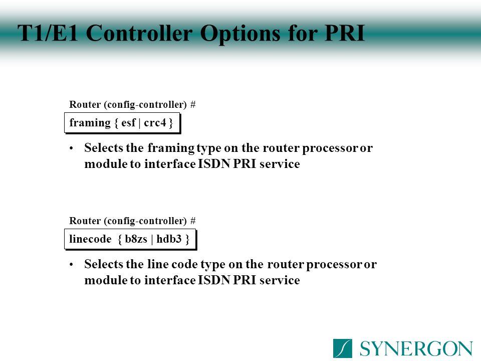 T1/E1 Controller Options for PRI