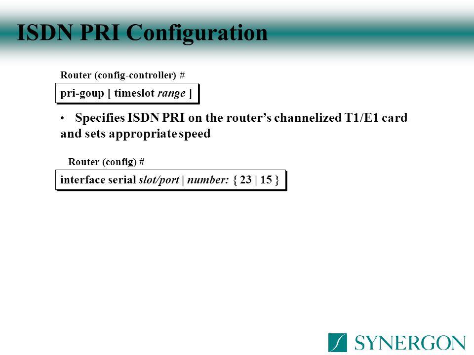 ISDN PRI Configuration