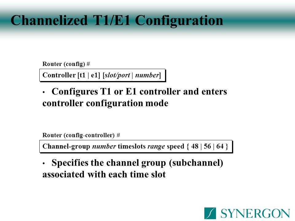 Channelized T1/E1 Configuration