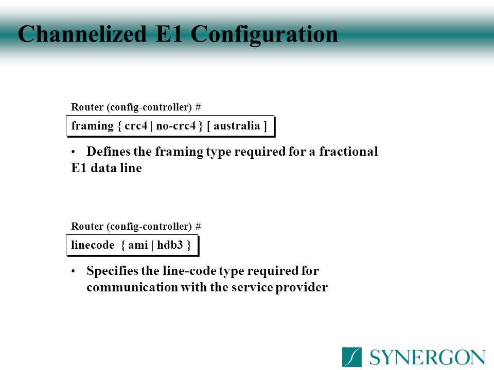 Channelized E1 Configuration