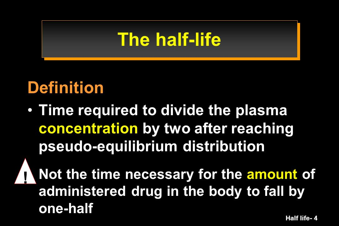 The half-life Definition !