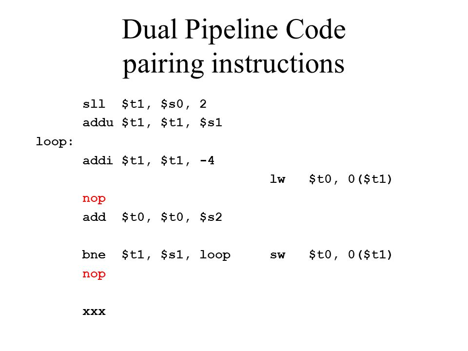 Dual Pipeline Code pairing instructions
