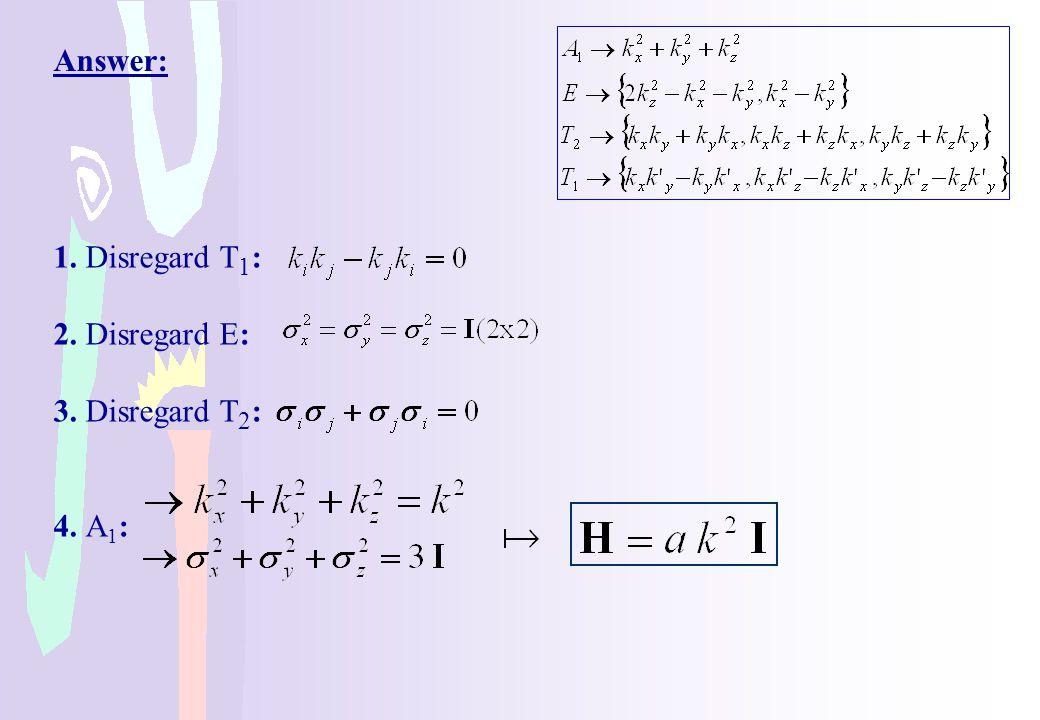 Answer: 1. Disregard T1: 2. Disregard E: 3. Disregard T2: 4. A1: 38