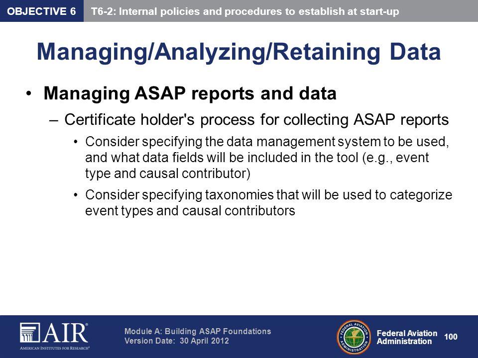 Managing/Analyzing/Retaining Data