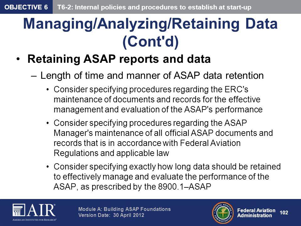 Managing/Analyzing/Retaining Data (Cont d)