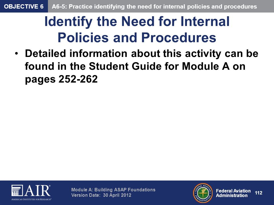 Identify the Need for Internal Policies and Procedures