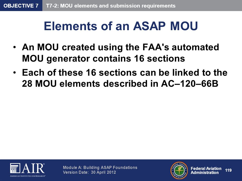 OBJECTIVE 7 T7-2: MOU elements and submission requirements. Elements of an ASAP MOU.