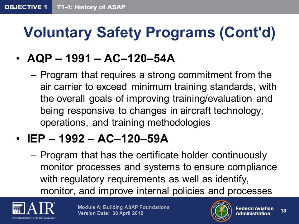 Voluntary Safety Programs (Cont d)
