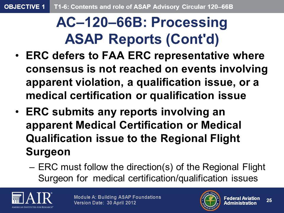 AC–120–66B: Processing ASAP Reports (Cont d)