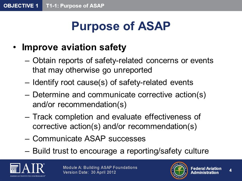 Purpose of ASAP Improve aviation safety