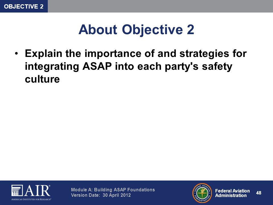 OBJECTIVE 2 About Objective 2.