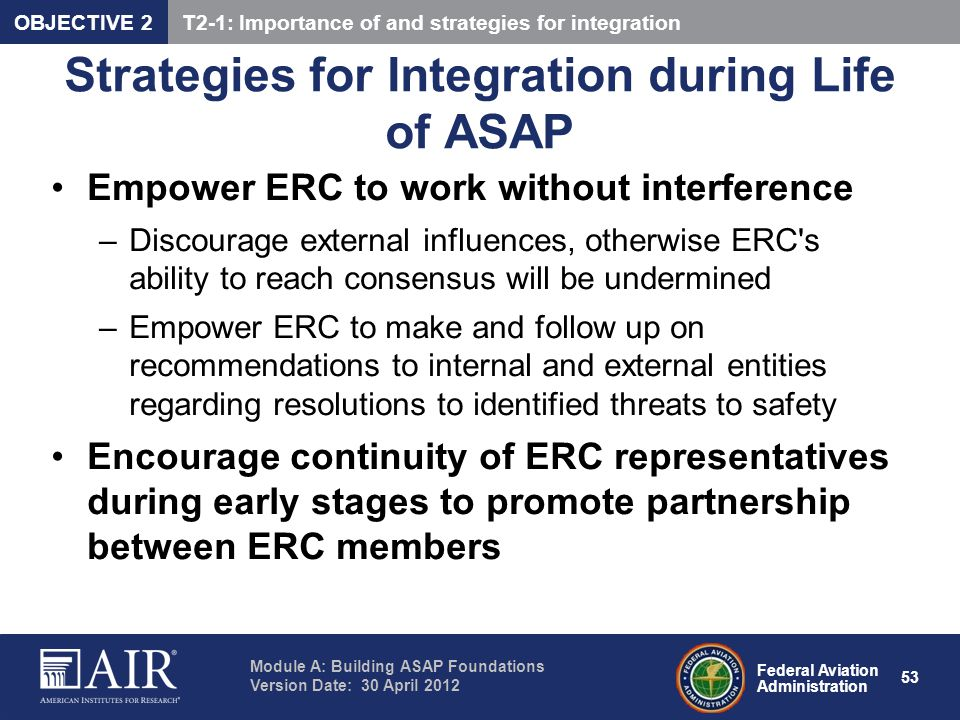 Strategies for Integration during Life of ASAP