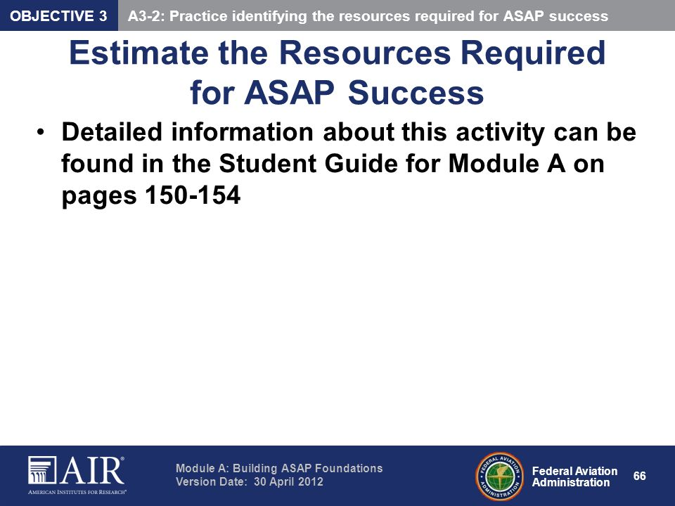 Estimate the Resources Required for ASAP Success