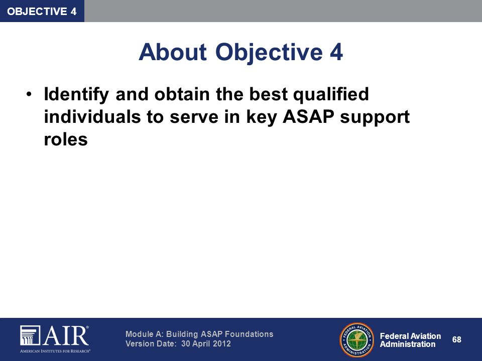 OBJECTIVE 4 About Objective 4.