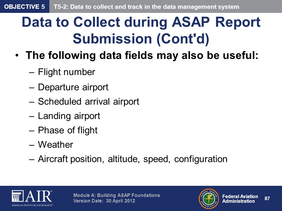 Data to Collect during ASAP Report Submission (Cont d)