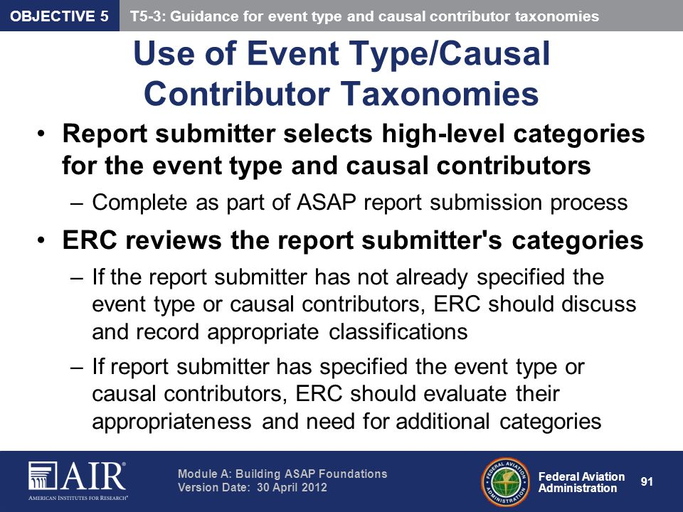 Use of Event Type/Causal Contributor Taxonomies