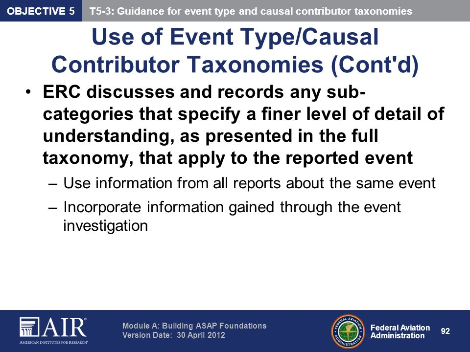 Use of Event Type/Causal Contributor Taxonomies (Cont d)