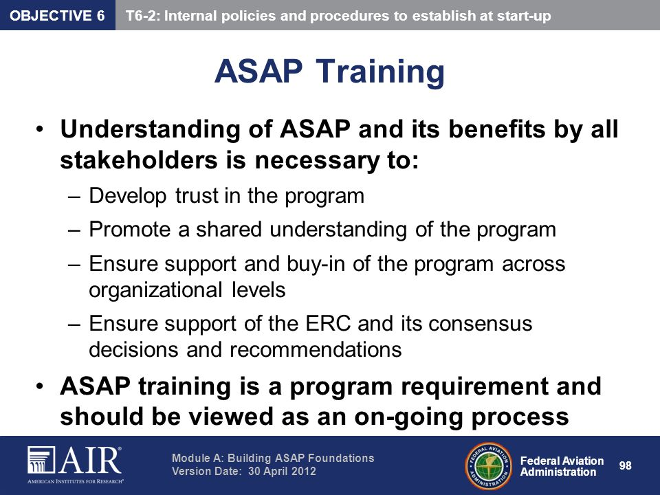 OBJECTIVE 6 T6-2: Internal policies and procedures to establish at start-up. ASAP Training.
