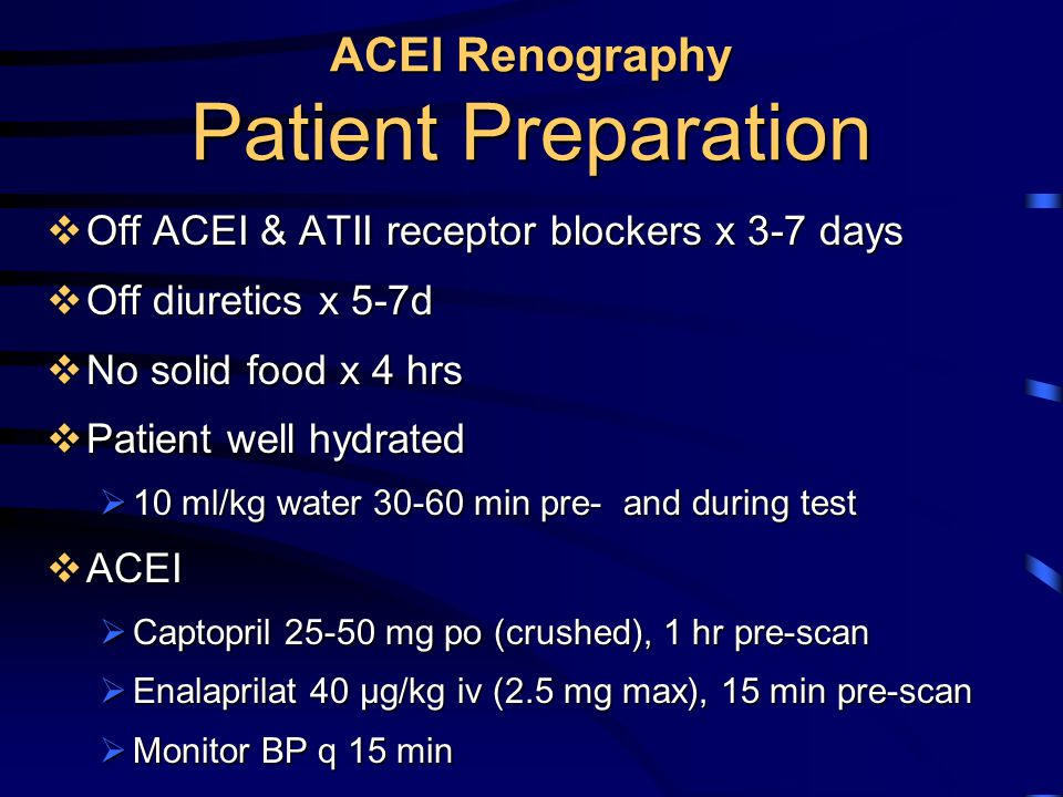 ACEI Renography Patient Preparation
