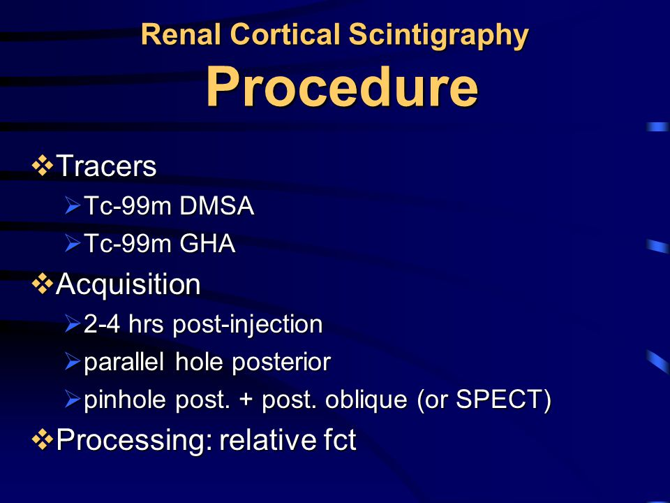 Renal Cortical Scintigraphy Procedure