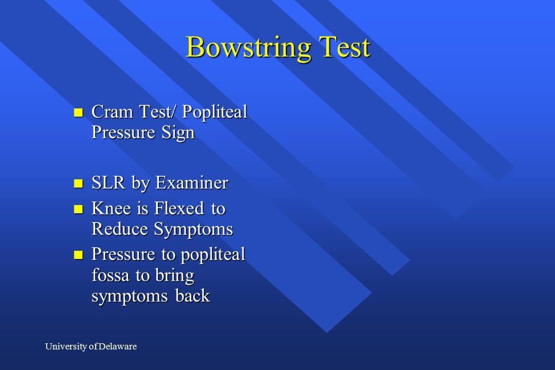 Bowstring Test Cram Test/ Popliteal Pressure Sign SLR by Examiner