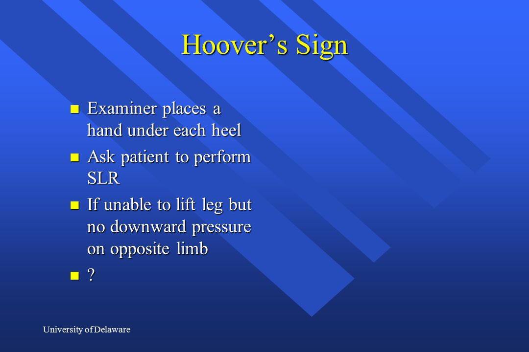Hoover's Sign Examiner places a hand under each heel