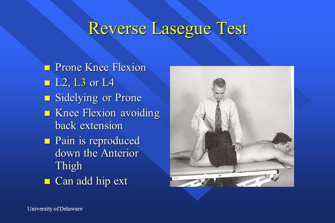 Reverse Lasegue Test Prone Knee Flexion L2, L3 or L4