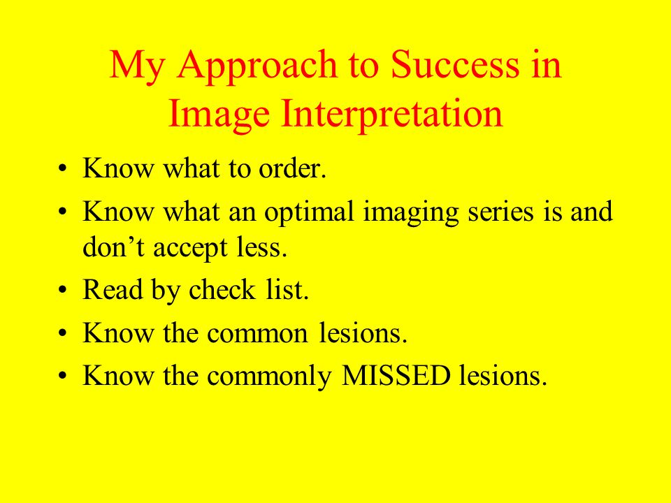 My Approach to Success in Image Interpretation
