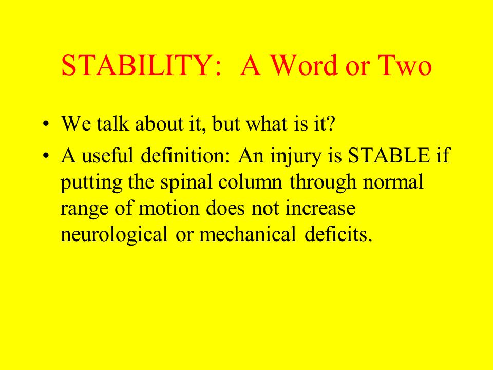 STABILITY: A Word or Two