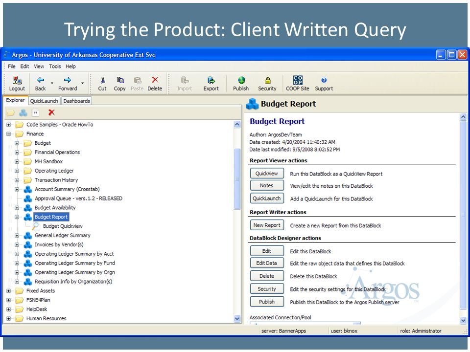 Trying the Product: Client Written Query