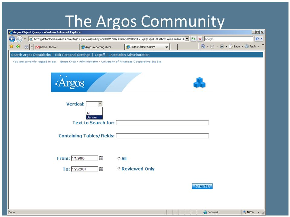 The Argos Community Argos can do more than just reporting for Banner, but Banner is our primary interest.