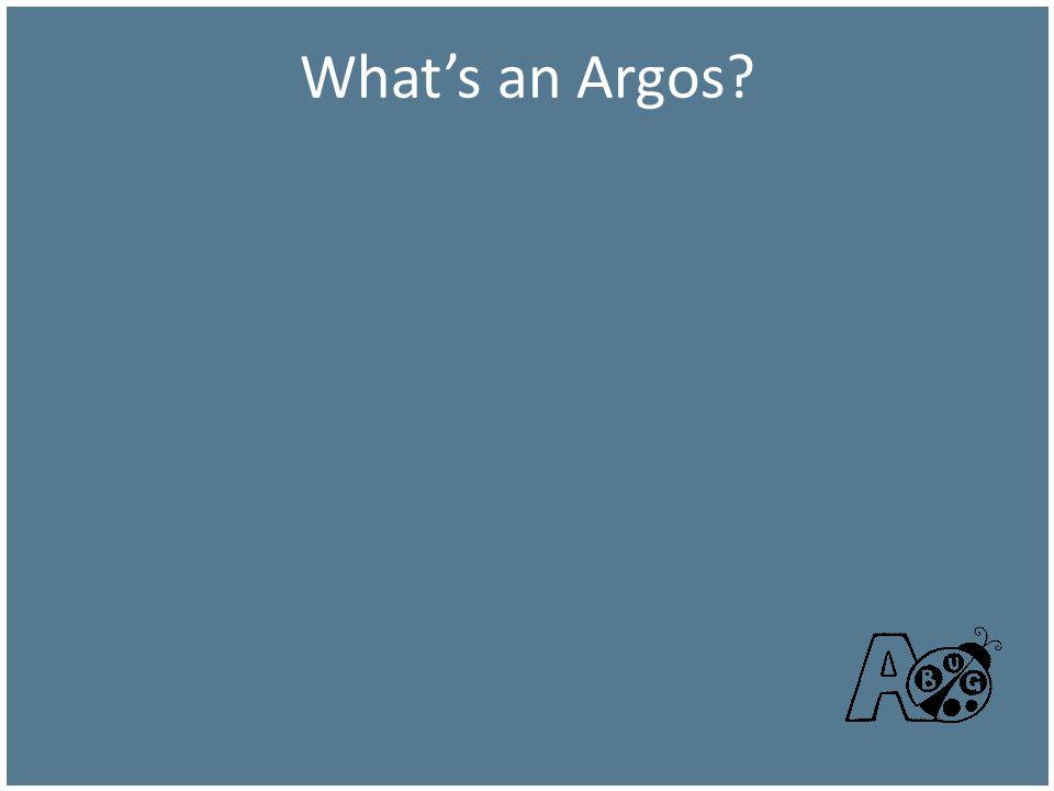 What's an Argos OK, what's an Argos