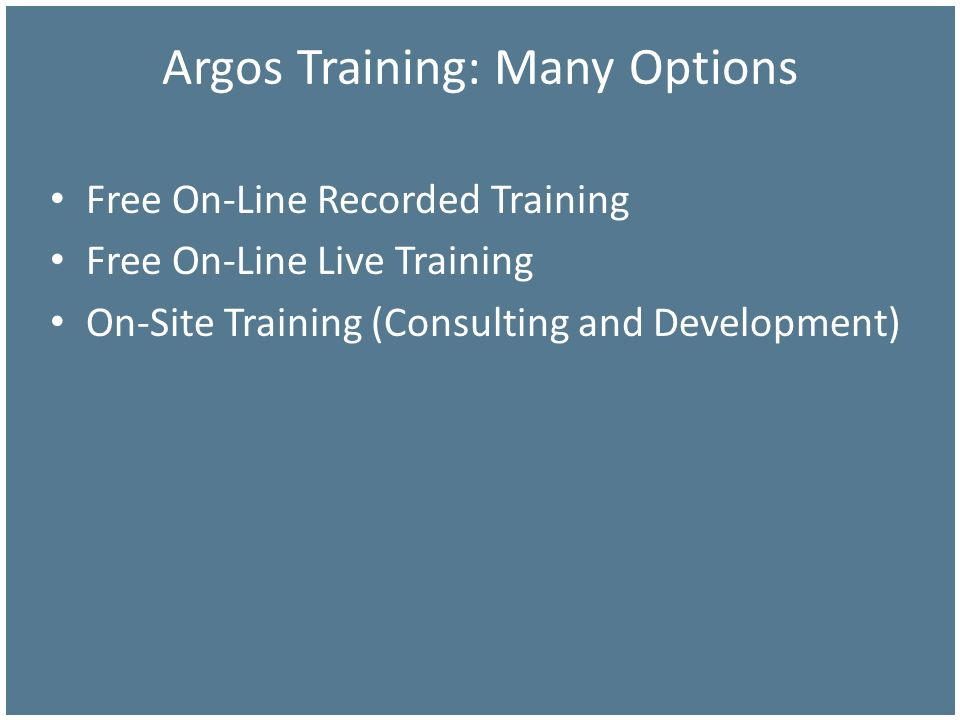 Argos Training: Many Options
